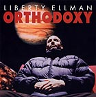 Liberty Ellman Orthodoxy