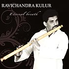 RAVICHANDRA KULUR Eternal Breath