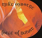 MIKE OSBORNE Force Of Nature