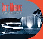 SOFT MACHINE Live At Henie Onstad Art Centre 1971
