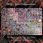 SIMON H. FELL SFQ Four Compositions