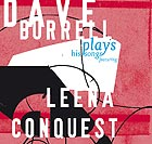 DAVE BURRELL, Plays His Songs Featuring Leena Conquest