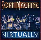 Soft Machine Virtually
