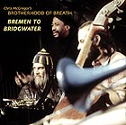 CHRIS McGREGOR'S BROTHERHOOD OF BREATH Bremen To Bridgwater