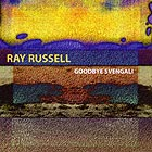 Ray Russell, Goodbye Svengali
