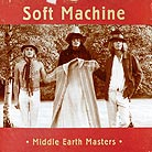 Soft Machine Middle Earth Masters