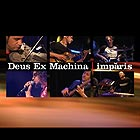 DEUS EX MACHINA Imparis