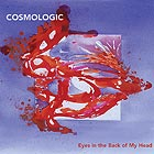 COSMOLOGIC Eyes in the Back of my Head