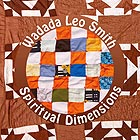 WADADA LEO SMITH, Spiritual Dimensions