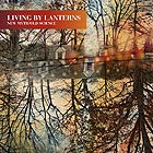 LIVING BY LANTERNS New Myth/Old Science