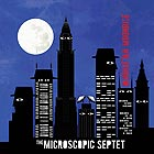 THE MICROSCOPIC SEPTET Manhattan Moonrise