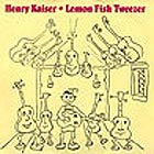 Henry Kaiser Lemon Fish Tweezer