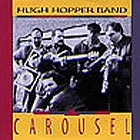 Hugh Hopper Band Carousel