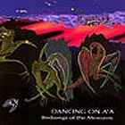Birdsongs Of The Mesozoic, Dancing On A'a