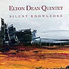 Elton Dean Quintet Silent Knowledge