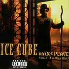 ICE CUBE War & Peace Vol 1 / The War Disc