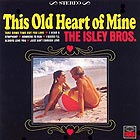 ISLEY BROTHERS This Old Heart Oif Mine (180 g.)