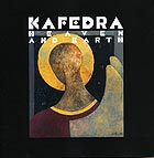KAFEDRA Heaven and Earth