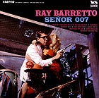 RAY BARRETTO Senor 007