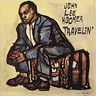 JOHN LEE HOOKER Travelin'