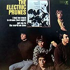 ELECTRIC PRUNES I Had Too Much To Dream Last Night (180 g.)