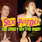 SEX PISTOLS Sex, Anarchy & Rock N' Roll Swindle