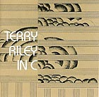TERRY RILEY In C (180 g.)