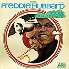 FREDDIE HUBBARD, A Soul Experiment