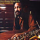 HANK CRAWFORD It's A Funky Thing To Do