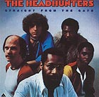 THE HEADHUNTERS Straight From The Gate