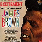 JAMES BROWN Excitement (Mr. Dynamite)