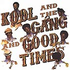 KOOL & THE GANG Good Times