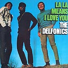 DELFONICS La La Means I Love You