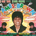JAMES BROWN I Got You (I Feel Good)
