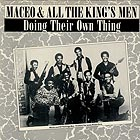 MACEO AND ALL THE KING'S MEN Doing Their Own Thing
