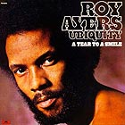 ROY AYERS, A Tear To A Smile