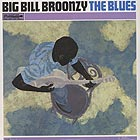 BIG BILL BROONZY The Blues