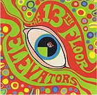 13th FLOOR ELEVATORS The 13th Floor Elevators