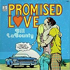 BILL LA BOUNTY Promised Love