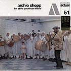 ARCHIE SHEPP Live At The Panafrican Festival (180 g.)