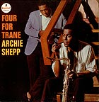 ARCHIE SHEPP Four For Trane (180 g.)