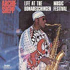 ARCHIE SHEPP Live At The Donaueschingen Music Festival (180 g.)