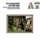 ART ENSEMBLE OF CHICAGO Message To Our Folks (180 g.)