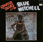 BLUE MITCHELL Graffiti Blues