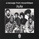 JUJU A Message From Mozambique