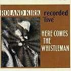 ROLAND KIRK, Here Comes The Whistleman (180 g.)
