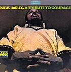 RUFUS HARLEY A Tribute To Courage