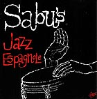 SABU MARTINEZ & His Jazz-Espagnole