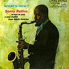SONNY ROLLINS What's New ?