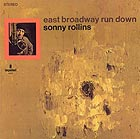 SONNY ROLLINS East Broadway Run Down (180 g.)